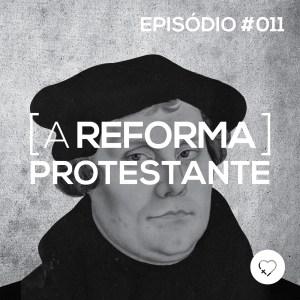 PADD011 - A Reforma Protestante