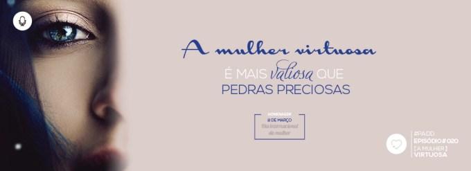 PADD020: A Mulher Virtuosa