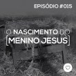 #PADD015: O Nascimento do Menino Jesus