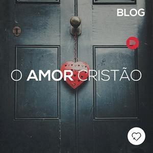 O amor Cristão