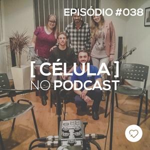 #PADD038: Célula no podcast