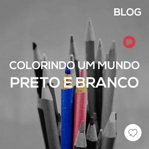 Colorindo um mundo preto e branco