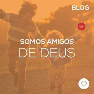 Somos amigos de Deus