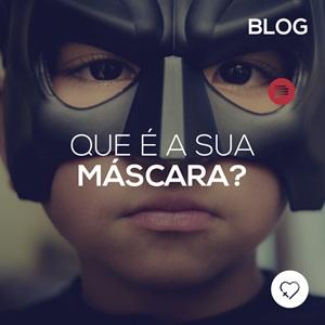 Qual é a sua máscara?