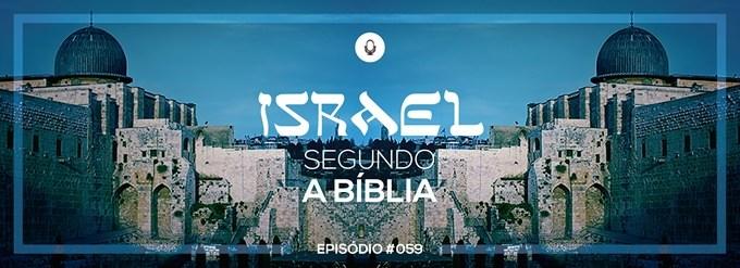 PADD059: Israel segundo a Bíblia