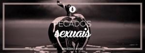 #PADD069: Pecados sexuais