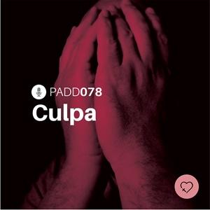 #PADD078: Culpa
