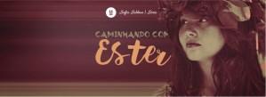 Caminhando com Ester (1)