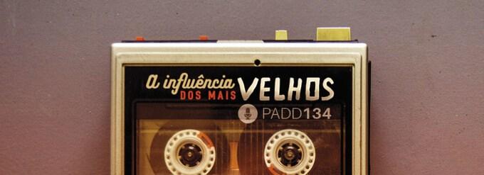 #PADD134: A influência dos mais velhos