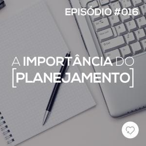 #PADD016: A Importância do Planejamento