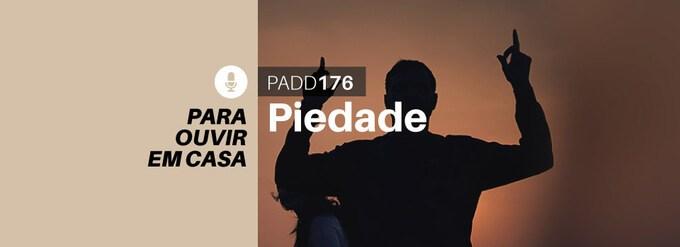 #PADD176: Piedade