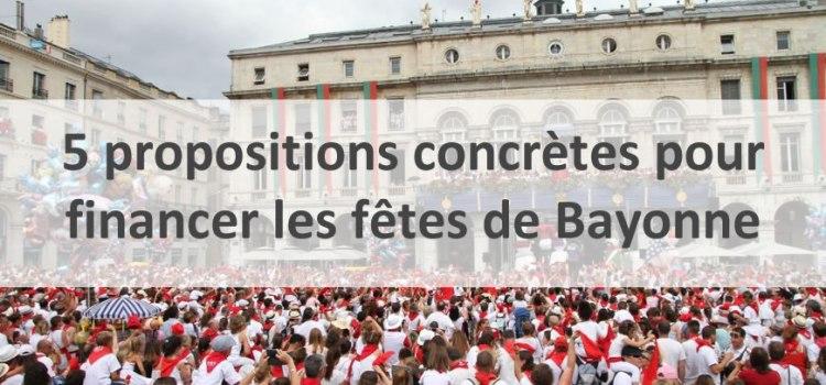 5 propositions concrètes pour financer les fêtes de Bayonne