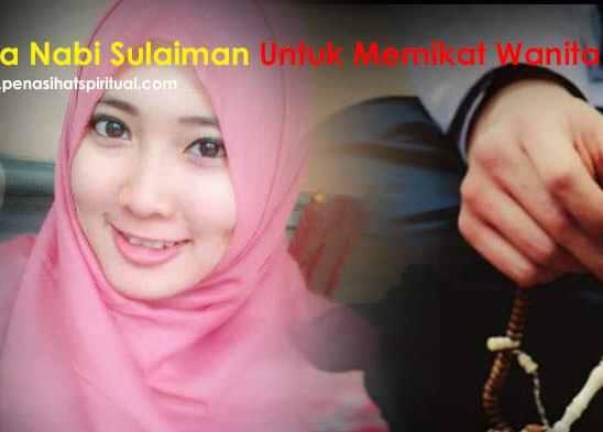 Doa Pengasihan Nabi Sulaiman Untuk Memikat Wanita