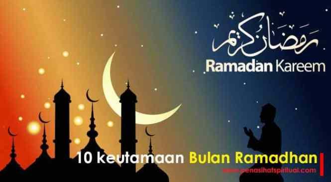 10 Keutamaan Bulan Ramadhan, Muslim Wajib Baca Ini. Jangan Sampai Menyesal
