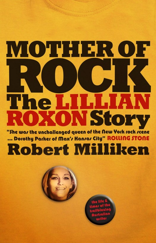Book Cover:  Mother of Rock: The Lillian Roxon Story