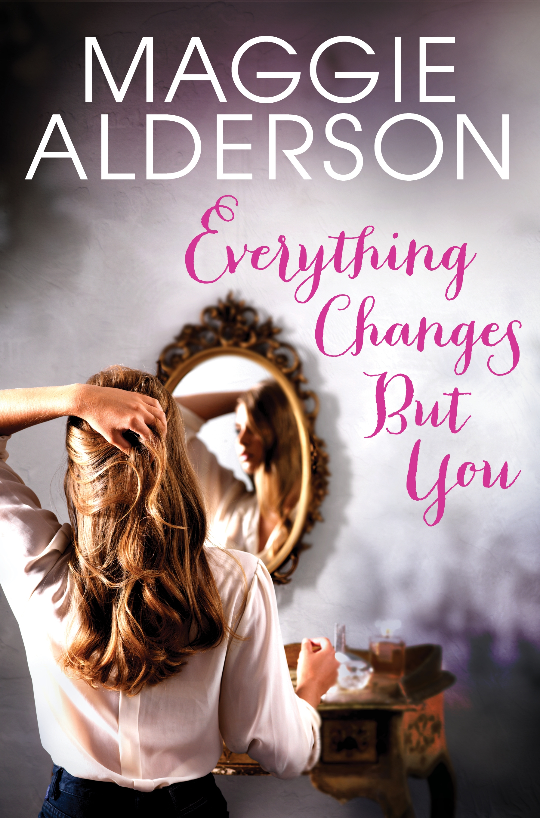 maggie alderson's new book everything changes but you
