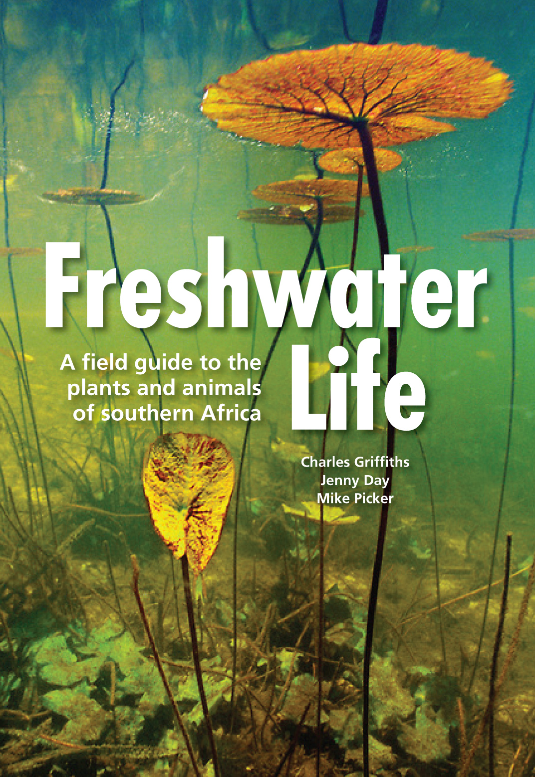 Freshwater Life A Field Guide To The Plants And Animals