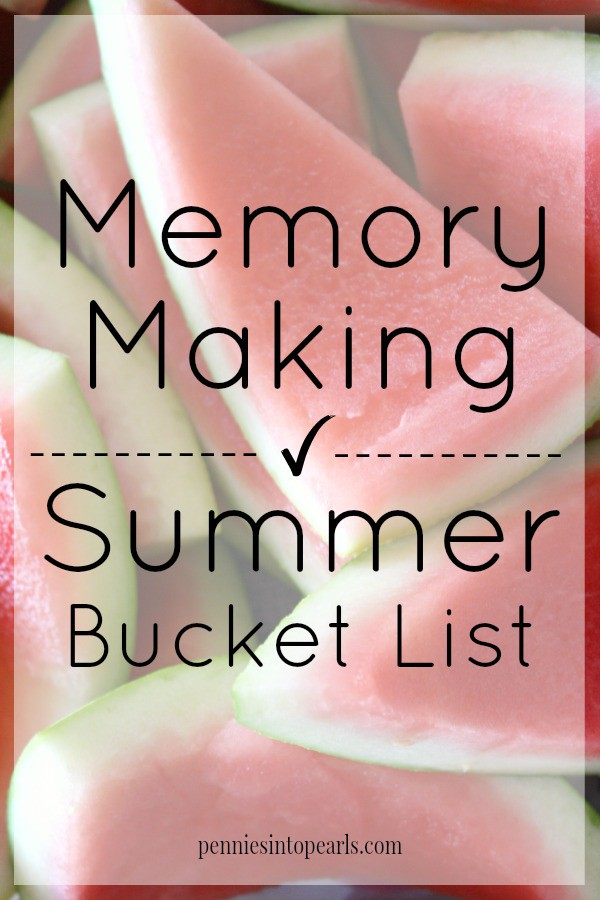 Summer Bucket List 2015 - penniesintopearls.com - Make a memorable summer with this summer bucket list. Fun and frugal summer bucket list.