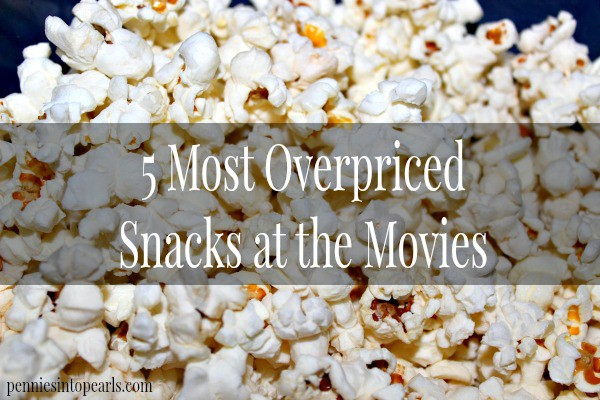 Overpriced Snacks at the Movies - penniesintopearls.com - Make sure to skip the line on these most overpriced snacks at the movies!