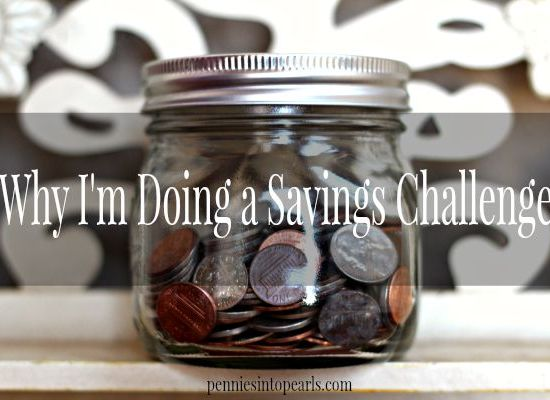 Why Im Doing a Savings Challenge -penniesintopearls.com - #31DaysLWSZ Find out why YOU need to do this savings challenge with me! This savings challenge is going to save you big bucks!