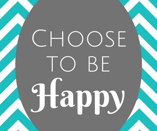 Choose to be Happy - Motivational Thoughts - penniesintopearls.com - Motivational thoughts to get you ready for your week.
