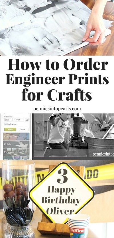 How to order engineer prints for your craft projects. DIY photo canvas, diy party decor, and more ways to use engineer prints.