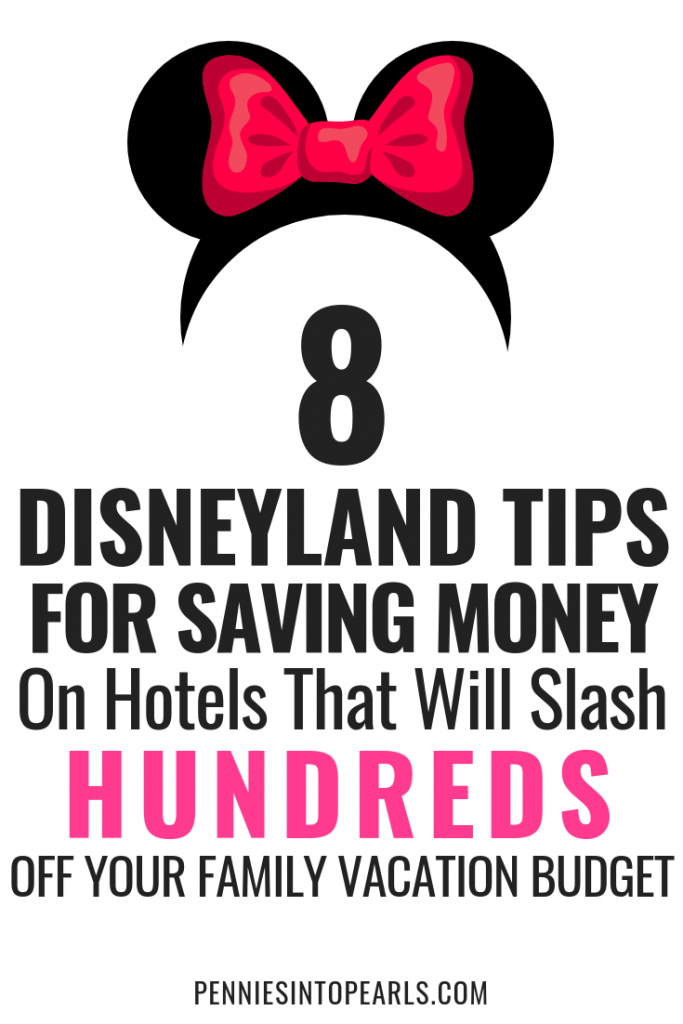 Planning your family Disneyland vacation on a budget you have to be sure and get the lowest price possible on your hotel! Use these 8 Disneyland tips for saving money on your hotel to make sure you save big on these 8 hidden costs!