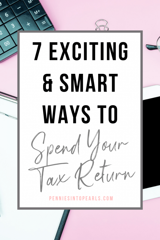 Be intentional when spending your tax return this year. Choose from these 7 fun and smart ways to spend your tax refund to be sure that you are putting your cash towards your goals! You might be tempted to splurge your tax refund, use these tips to be strategic and put your refund towards achieving your long term goals!