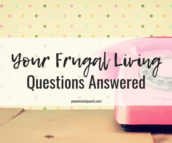 When learning about frugal living there are so many questions that run through your head.