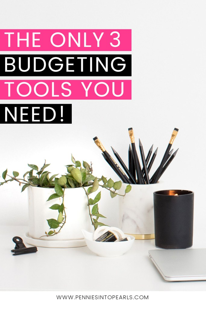 When you're trying to figure out how to start a budget, you need to know what budgeting tools you need. Here are 3 FREE budgeting tools for beginners that will get you started today!