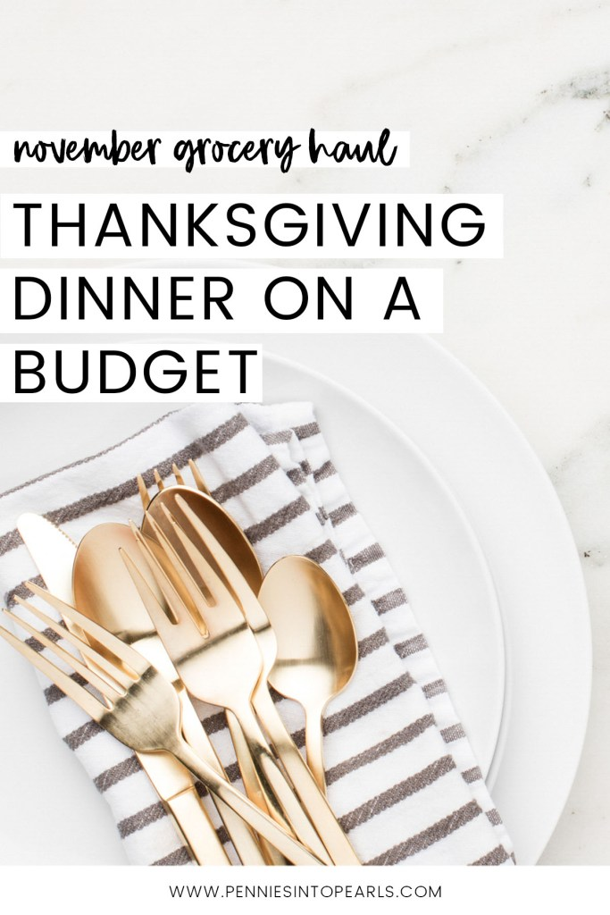 FREE PRINTABLE $50 Thanksgiving meal plan on a budget AND Thanksgiving grocery list that breaks down every item