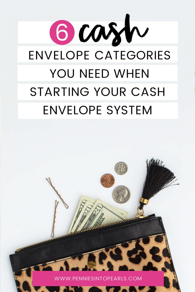When figuring out how to start a cash envelope system you need these 6 cash envelope categories to get started. These will help you figure out how to use the cash envelope system and get started right away.