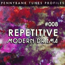 PNBP008_Repetitive Modern Drama