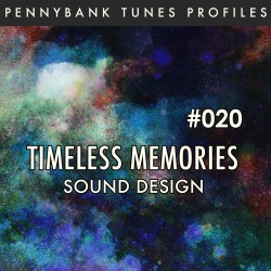 PNBP020_Timeless Memories_Sound Design