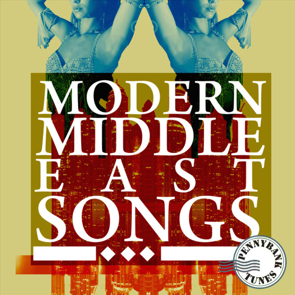 PNBT 1058 MODERN MIDDLE EAST SONGS