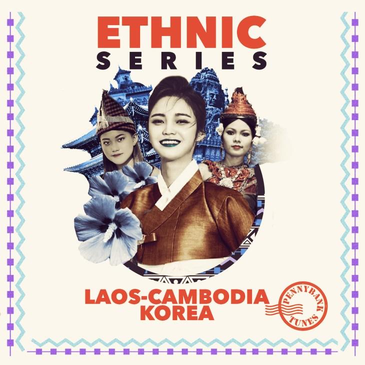 PNBT 1109 ETHNIC SERIES - LAOS CAMBODIA & KOREA