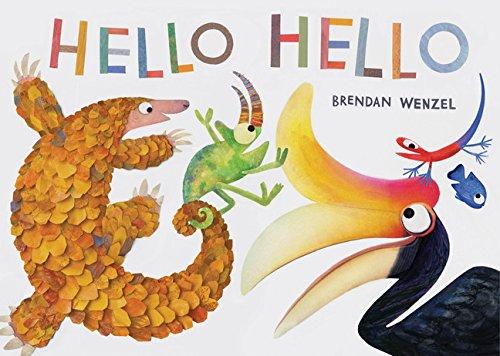 Hello Hello Brendan Wenzel  picture book