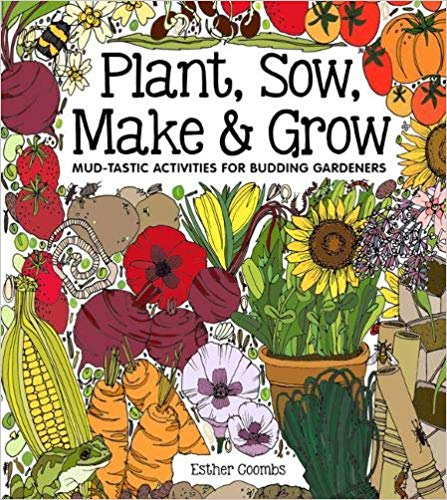 Plant, Sow, Make & Grow