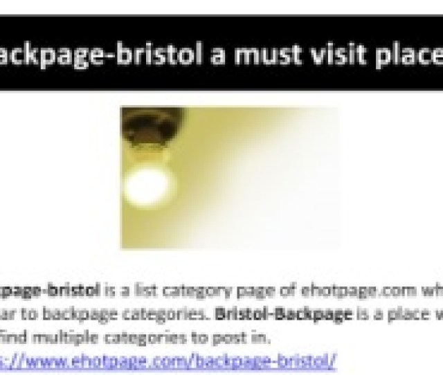 Backpage Bristol A Must Visit Place