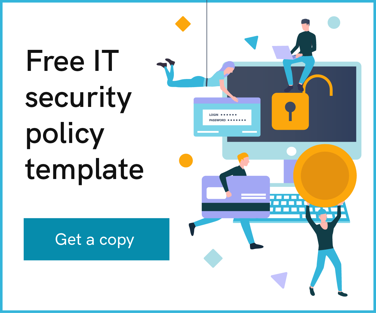 Our list includes policy templates for acceptable use policy, data breach response policy, password protection policy and more. 6 Free Online Templates You Can Use To Write Your It Policy