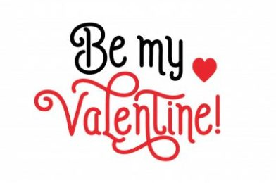 Crónicas domingueras: Be my Valentine