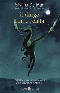 Copertina libro il drago come realtà di Silvana De Mari