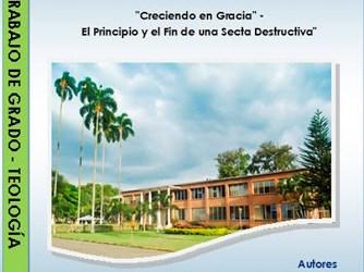 """""""Creciendo en Gracia"""" – El Principio y el Fin de una Secta Destructiva"""