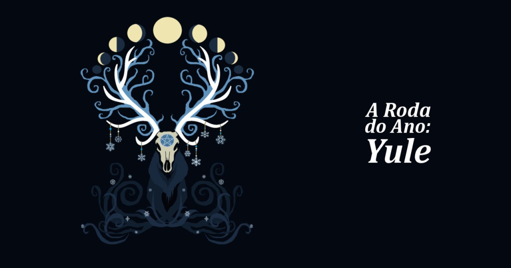 A Roda do Ano – Yule