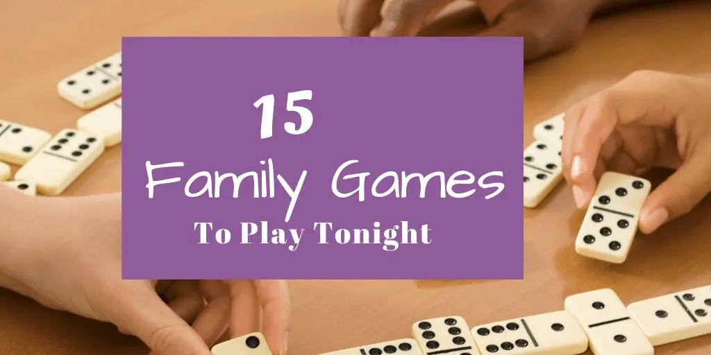 Family Games to Play Tonight!