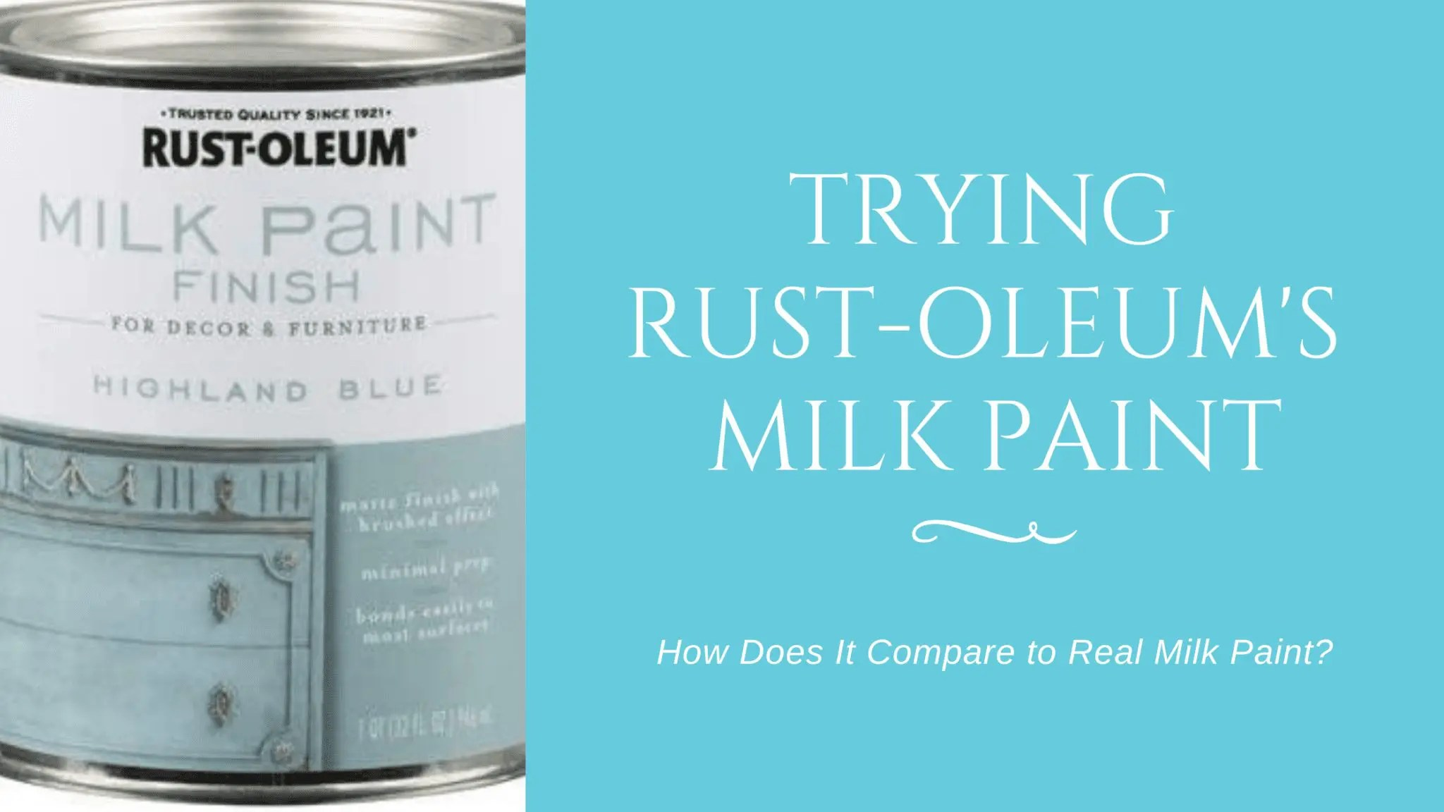Trying Rust-Oleum's Milk Paint Finish