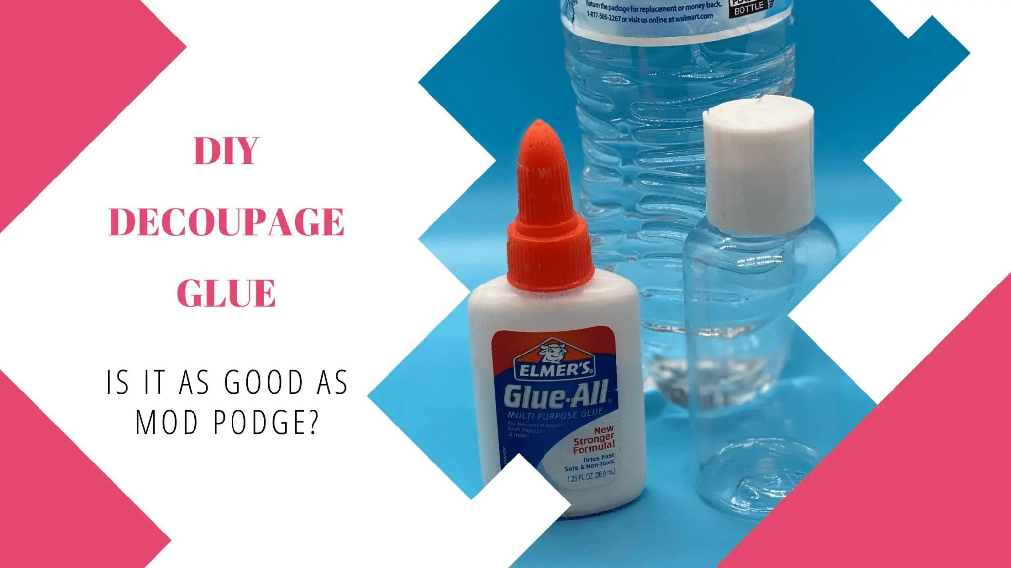 DIY Decoupage Glue