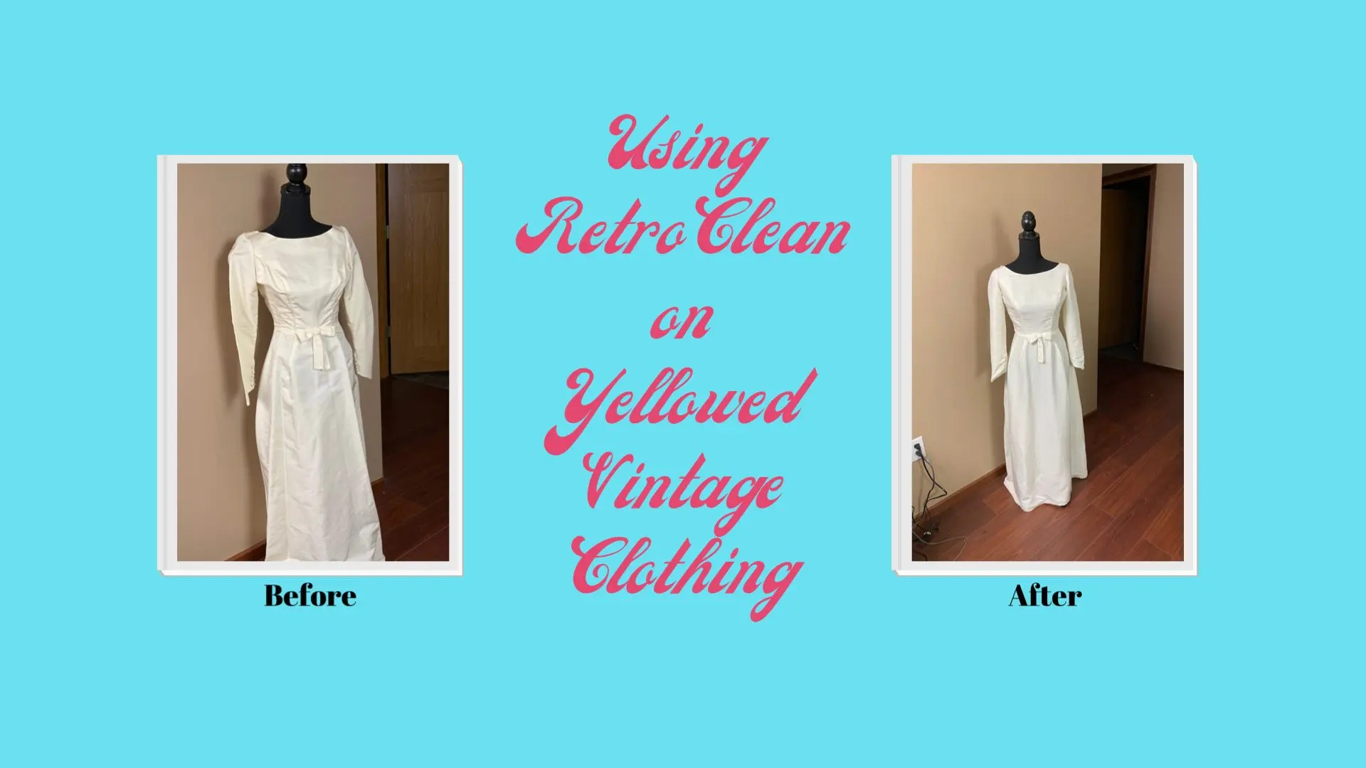 Using Retro Clean to Clean Yellowed Vintage Clothing