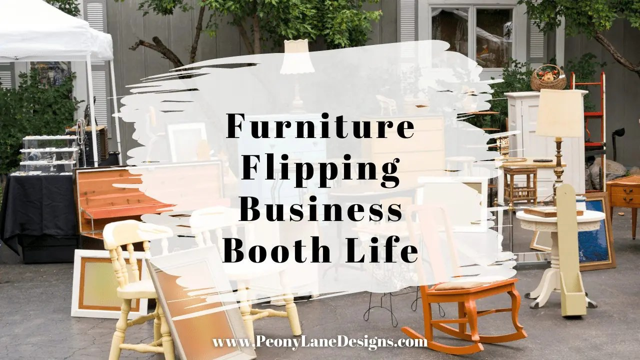 Furniture Flipping Business – Booth Life
