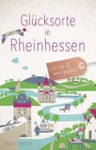 Werbung / Glücksorte in Rheinhessen - Buch von Kristin Heehler #Rheinhessen #Reisebücher #Deutschland #RheinlandPfalz #Urlaub